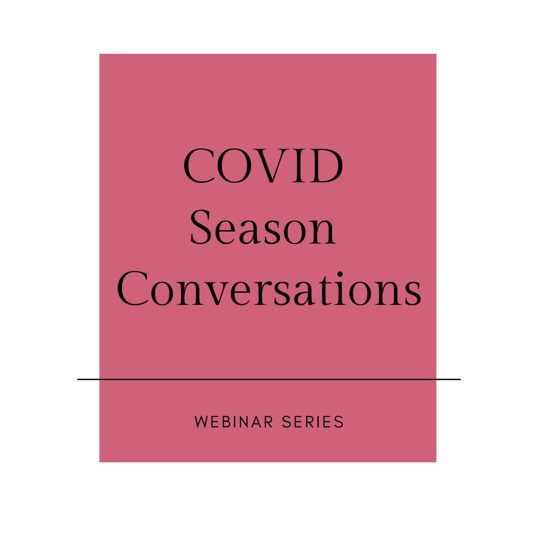 covid season conversations