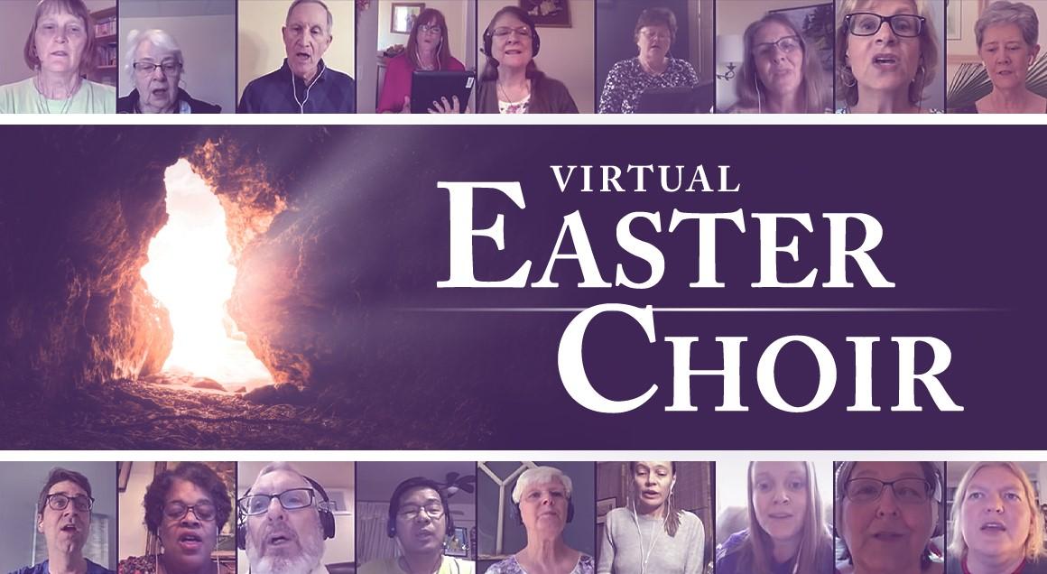 2021 virtual easter choir