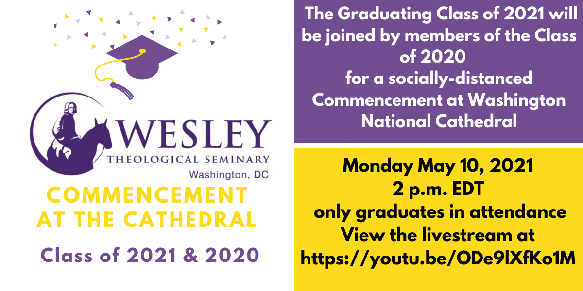 BANNER Wesley Class of 2020 - 2021 Commencement